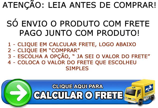 Clique aqui para calcular o valor do frete em CalcularFrete.com